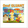 OEUF GLUANT - WATER EGG